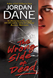The Wrong Side of Dead (Sweet Justice)
