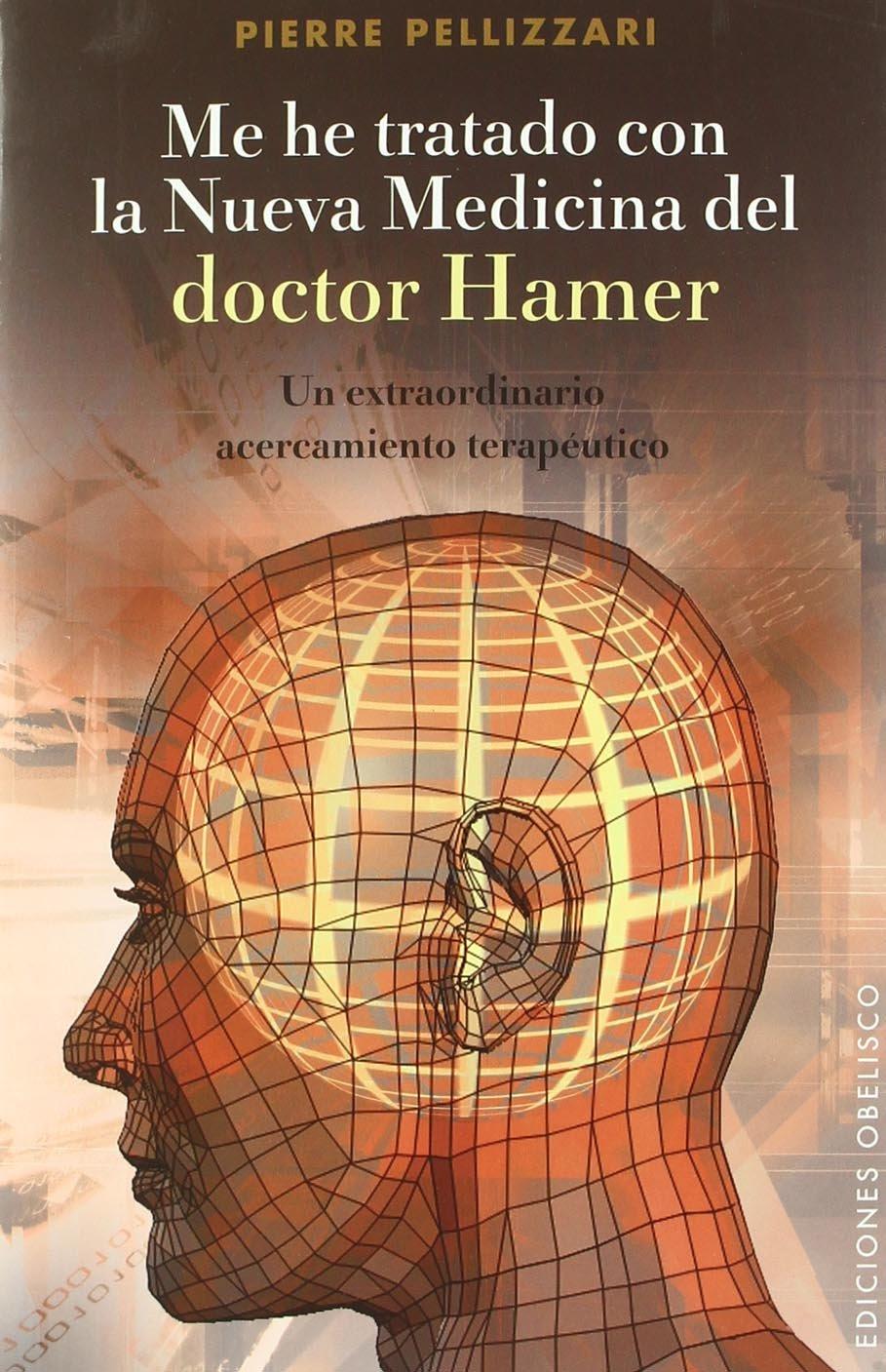 Me he tratado con la nueva medicina del Dr. Hamer (Spanish Edition) ebook