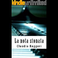 La Nota Stonata (Italian Edition)