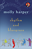 Rhythm and Bluegrass (Bluegrass Series Book 2)