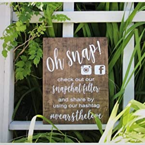 Oh Snap Check Out Our Snapchat Filter Hashtag Sign Rustic Chic Wedding Sign Hashtag Sign Snapchat Filter Sign Woodsy Wedding Sign Wooden Sign Wood Plaque Wall Art Wall hanger Home Decor ap098