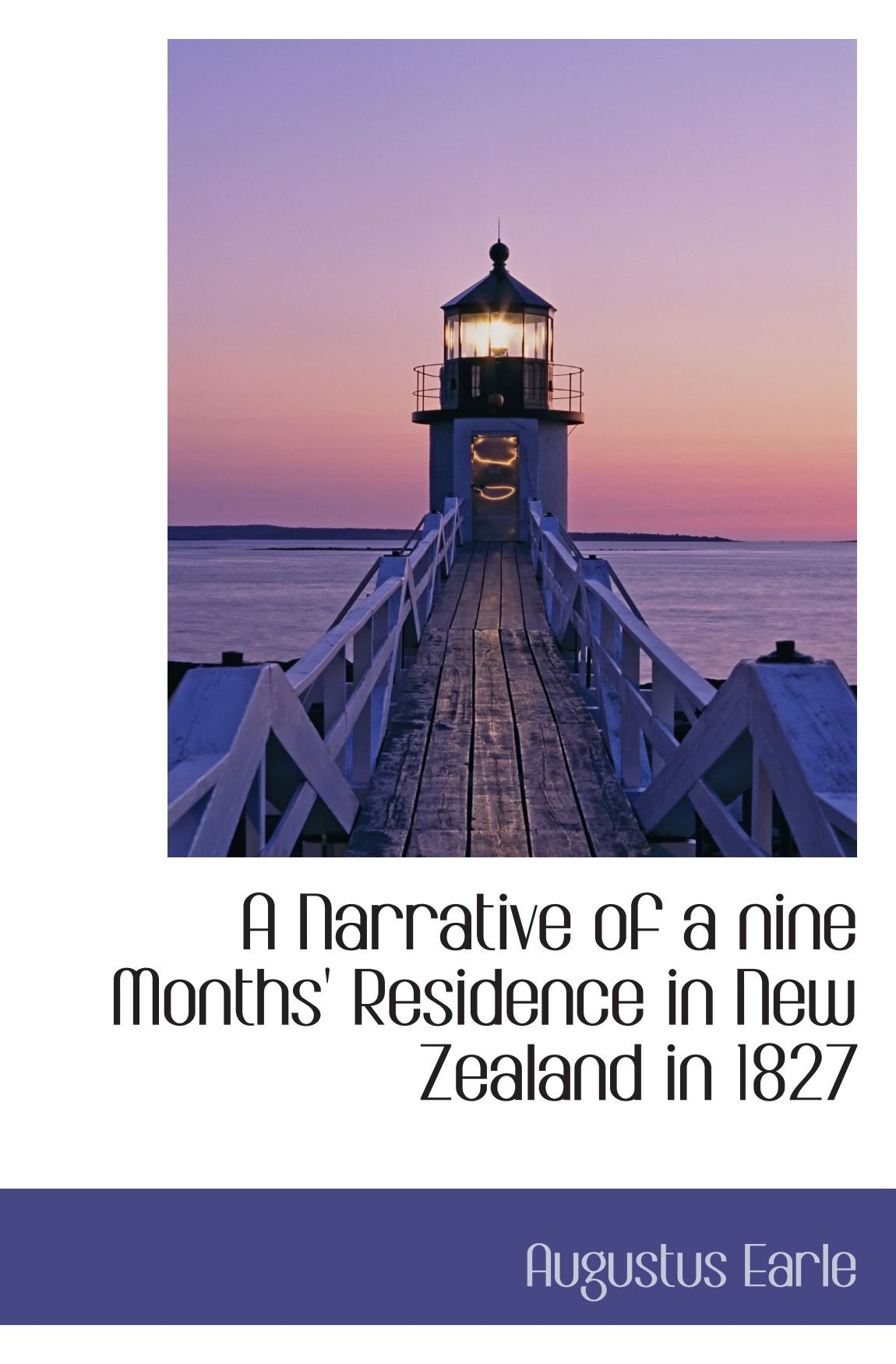 Download A Narrative of a nine Months' Residence in New Zealand in 1827 pdf