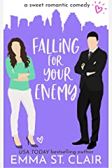 Falling for Your Enemy: a Sweet Romantic Comedy (Love Clichés Sweet RomCom Book 6) Kindle Edition