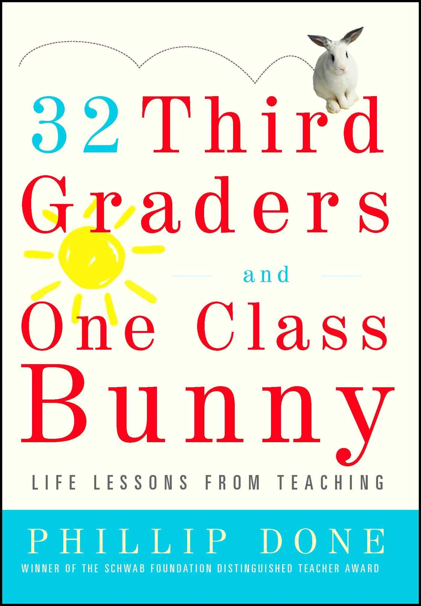 Third Graders And One Class Bunny Life Lessons From Teaching   Third Graders And One Class Bunny Life Lessons From Teaching Phillip  Done  Amazoncom Books Health And Wellness Essay also Definition Essay Paper  Business Plan Writers Florida