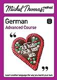 Michel Thomas Advanced Course: German (2nd edition) (Michel Thomas Series)