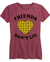 Friends Dont Lie Waffle - Ladies Short Sleeve Classic Fit Tee Shirt