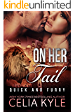 On Her Tail (BBW Paranormal Shapeshifter Romance) (Lions in the City Series Book 3)