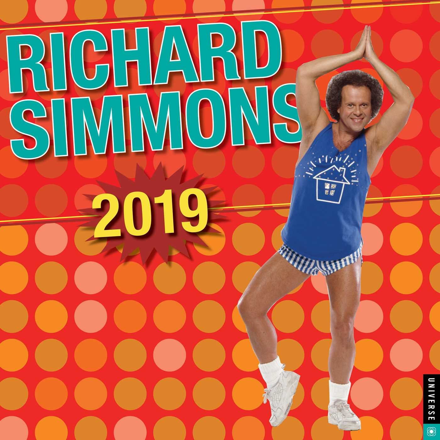 Richard Simmons 2019 Wall Calendar Calendar – Wall Calendar, July 17, 2018 Universe Publishing 0789335212 Calendars NON-CLASSIFIABLE