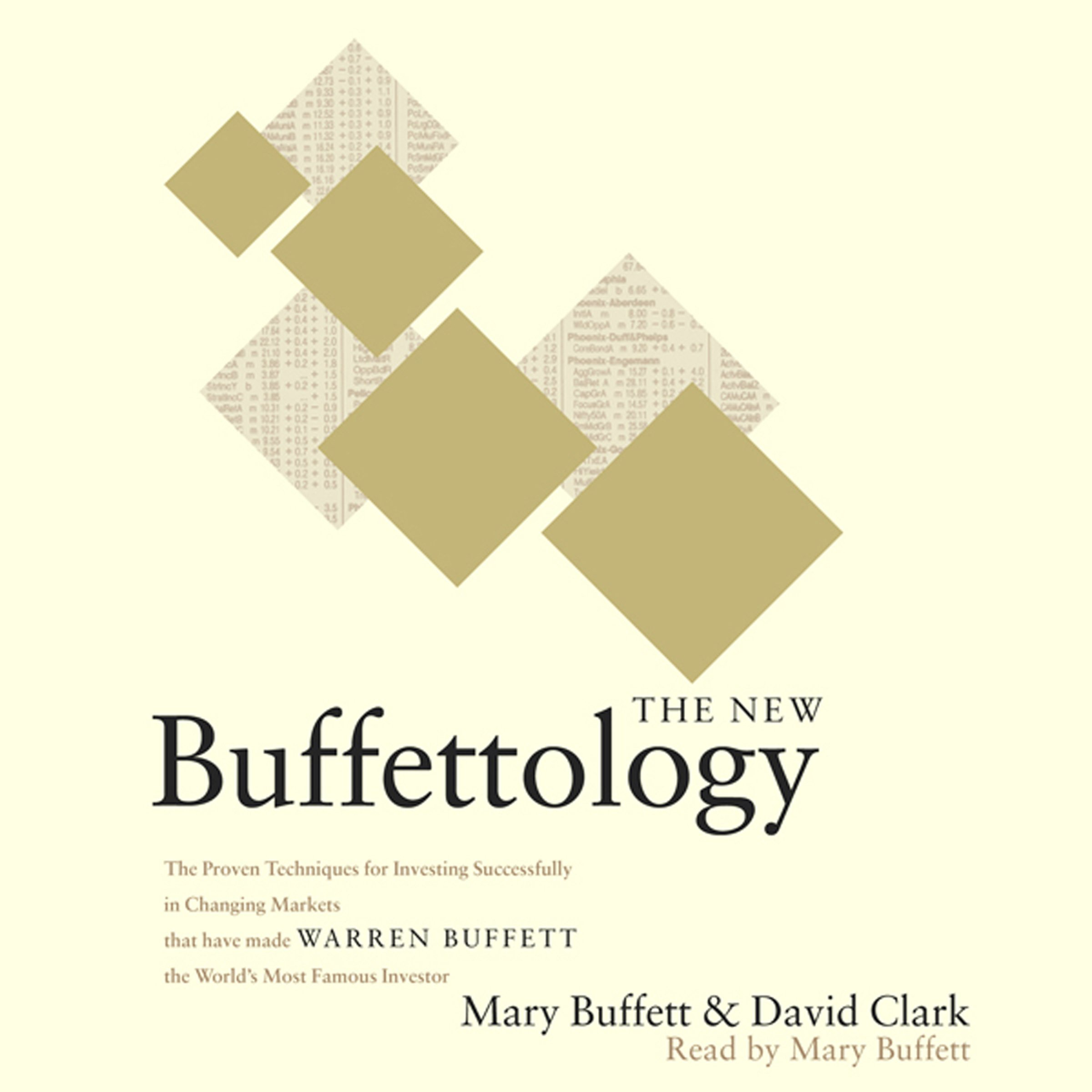 The New Buffettology: Warren Buffett's Proven Techniques for Investing Successfully in Changing Markets