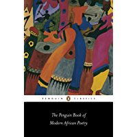 The Penguin Book of Modern African Poetry (Penguin Classics)