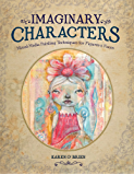 Imaginary Characters: Mixed-Media Painting Techniques for Figures and Faces