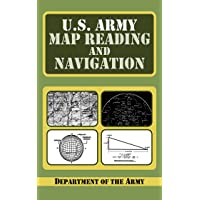 U.S. Army Guide to Map Reading and Navigation