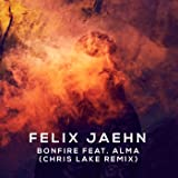 Bonfire (Chris Lake Remix) [Feat. Alma] [Explicit]