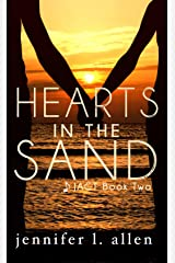 Hearts in the Sand (JACT 2) Kindle Edition