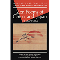 Zen Poems of China and Japan: The Crane's Bill (An Evergreen Book)