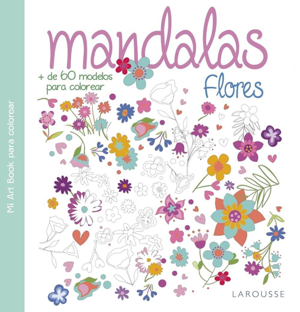 Mãndalas Flores Larousse Libros Ilustrados Prãcticos