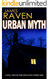 URBAN MYTH a totally addictive crime thriller with a massive twist (Detective Jeff Temple Book 2)