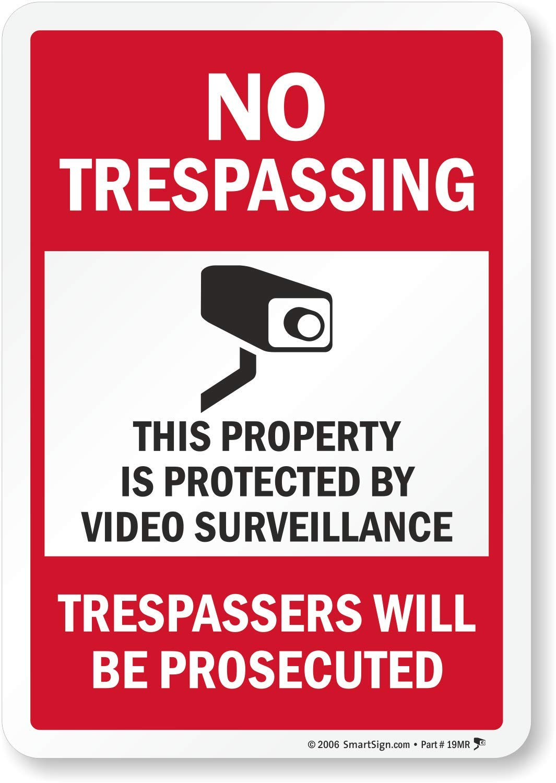 10 High X 7 Wide SmartSign Adhesive Vinyl Label Black//Red on White LegendNo Trespassing-Video Surveillance with Graphic