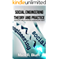 Social Engineering Theory and Practice: Exposing the reality of Government manipulating their citizens