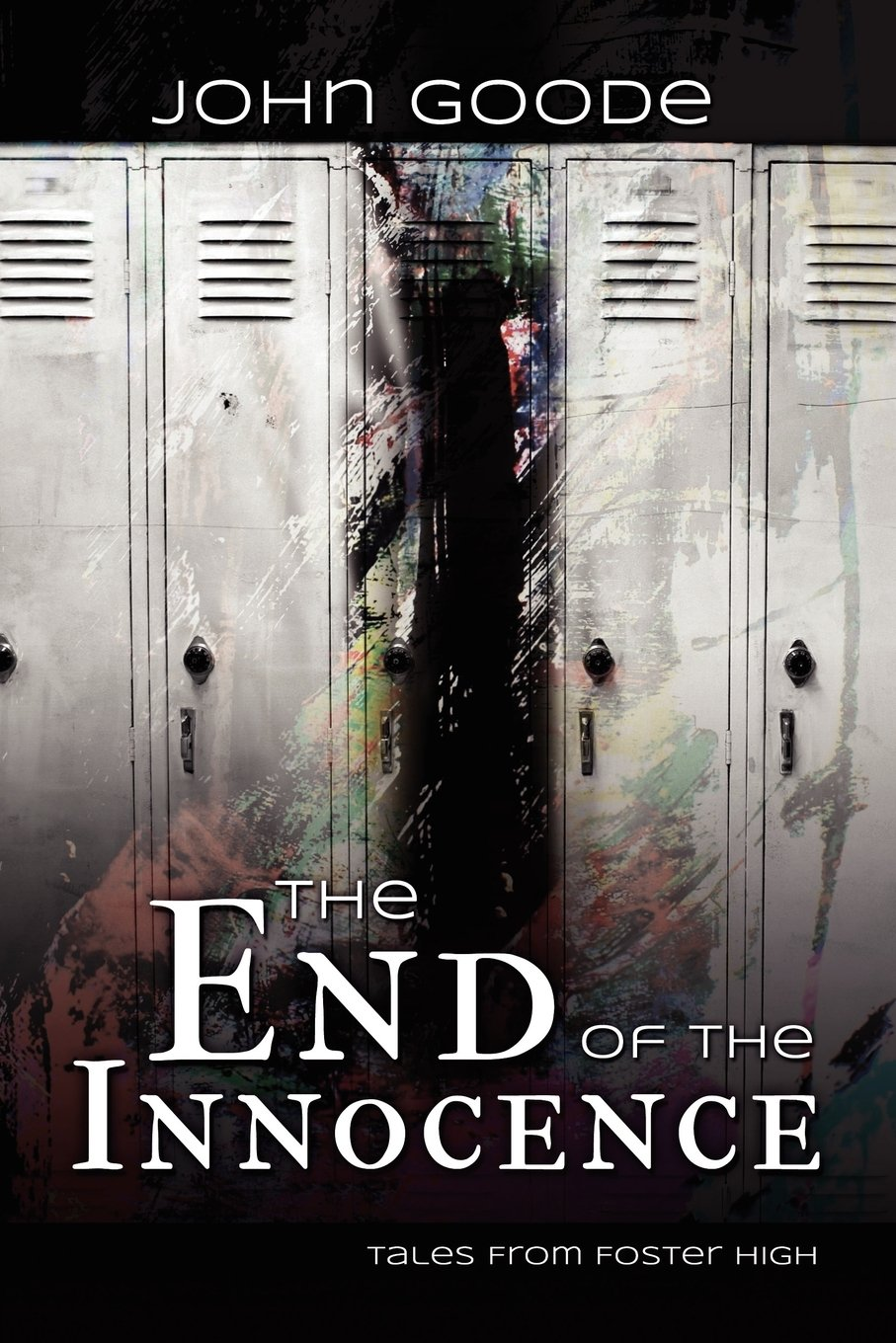 End of the Innocence (Tales from Foster High)
