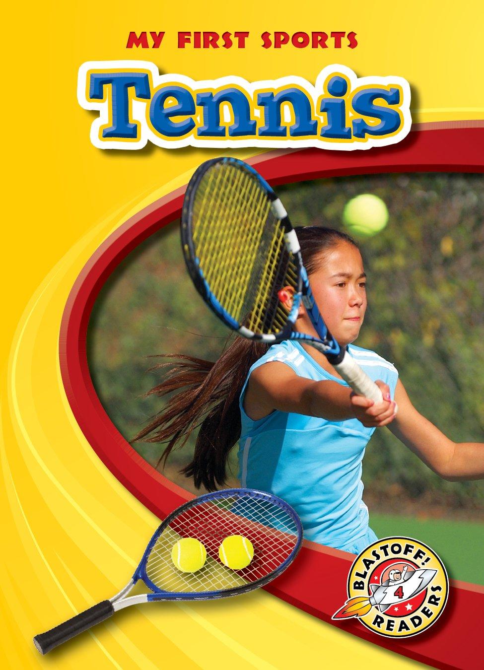 Tennis (Blastoff! Readers: My First Sports Books) (Blastoff Readers. Level 4) by Bellwether Media (Image #1)