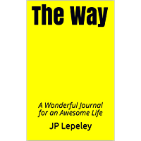 The Way: A Wonderful Journal for an Awesome Life (English Edition)