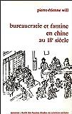 Bureaucratie et famine en Chine au XVIIIe siècle