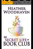 The Secret Life of Book Club (Best Ever Book Club 1)