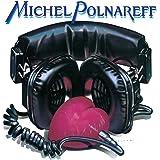 Michel Polnareff: Fame a la Mode