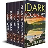 DARK COUNTRY five gripping crime thrillers box set (TOTALLY GRIPPING CRIME THRILLER, MYSTERY AND SUSPENSE BOX SETS)