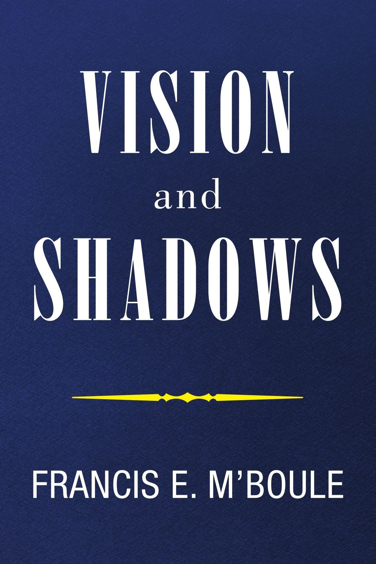 VISION and SHADOWS ebook
