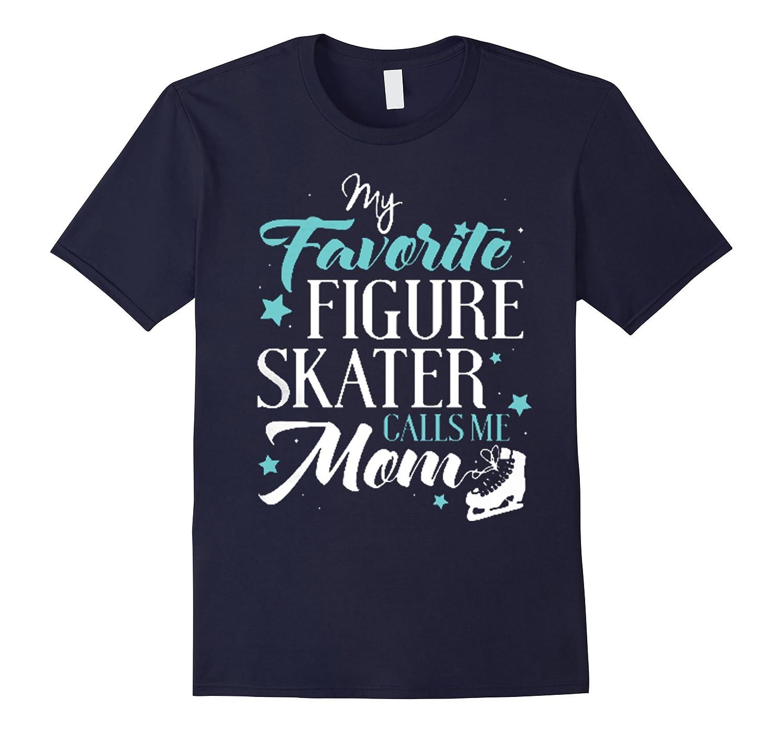 Figure Skating Mom Shirt - Calls Me Mom-BN