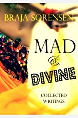 Mad & Divine: Collected Writings Kindle Edition