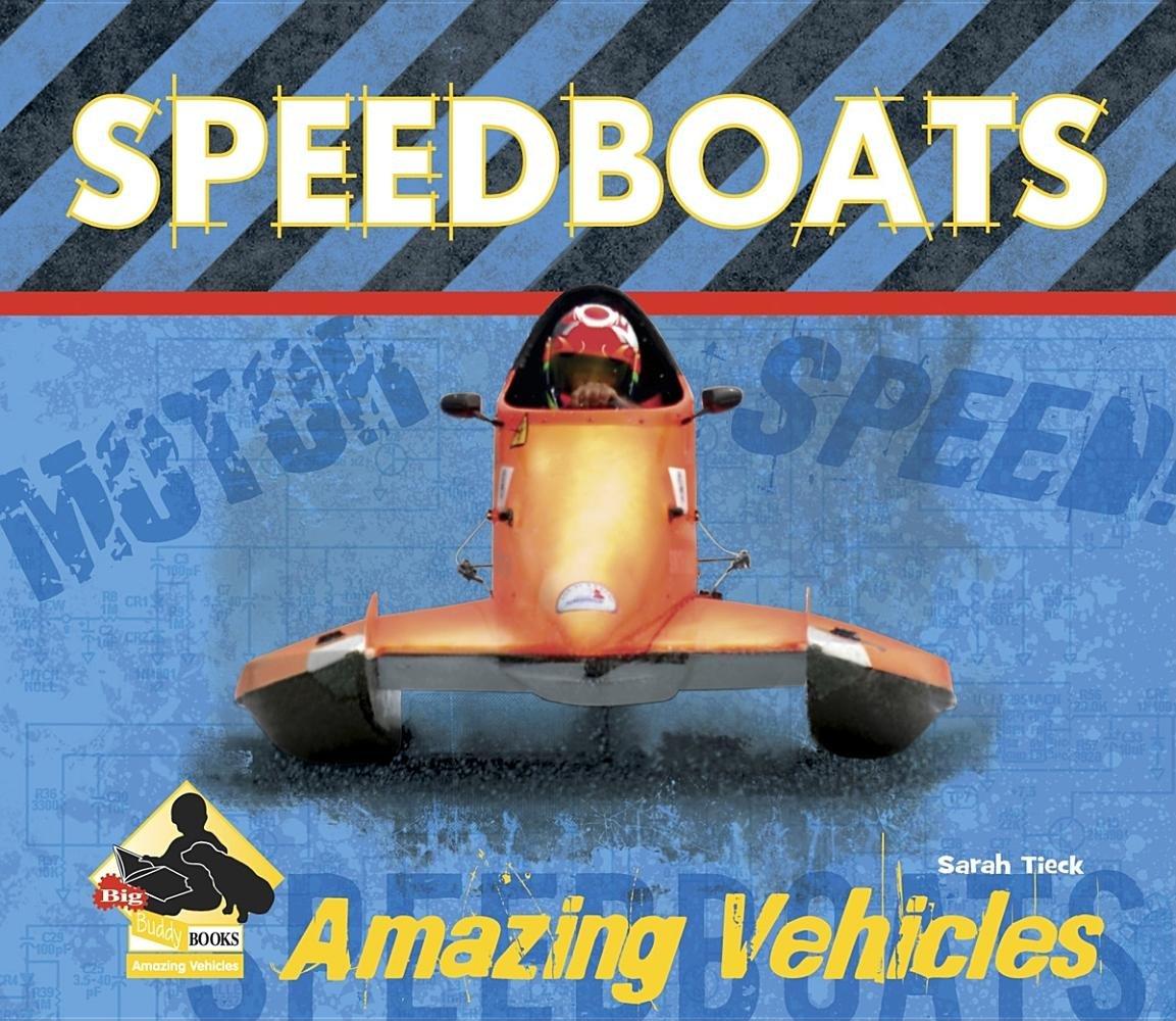 Download Speedboats (Amazing Vehicles) PDF