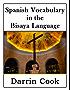 Spanish Vocabulary in the Bisaya Language (English Edition)