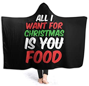 All I Want for Christmas is Food Super Soft Sherpa Plush Fleece Wearable Hood Blankets