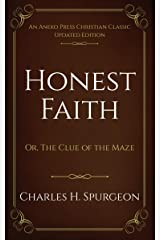 Honest Faith: Or, The Clue of the Maze Kindle Edition