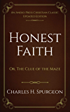Honest Faith: Or, The Clue of the Maze
