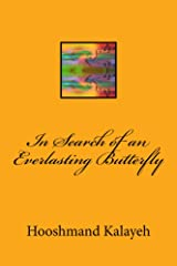 In Search of an Everlasting Butterfly Kindle Edition
