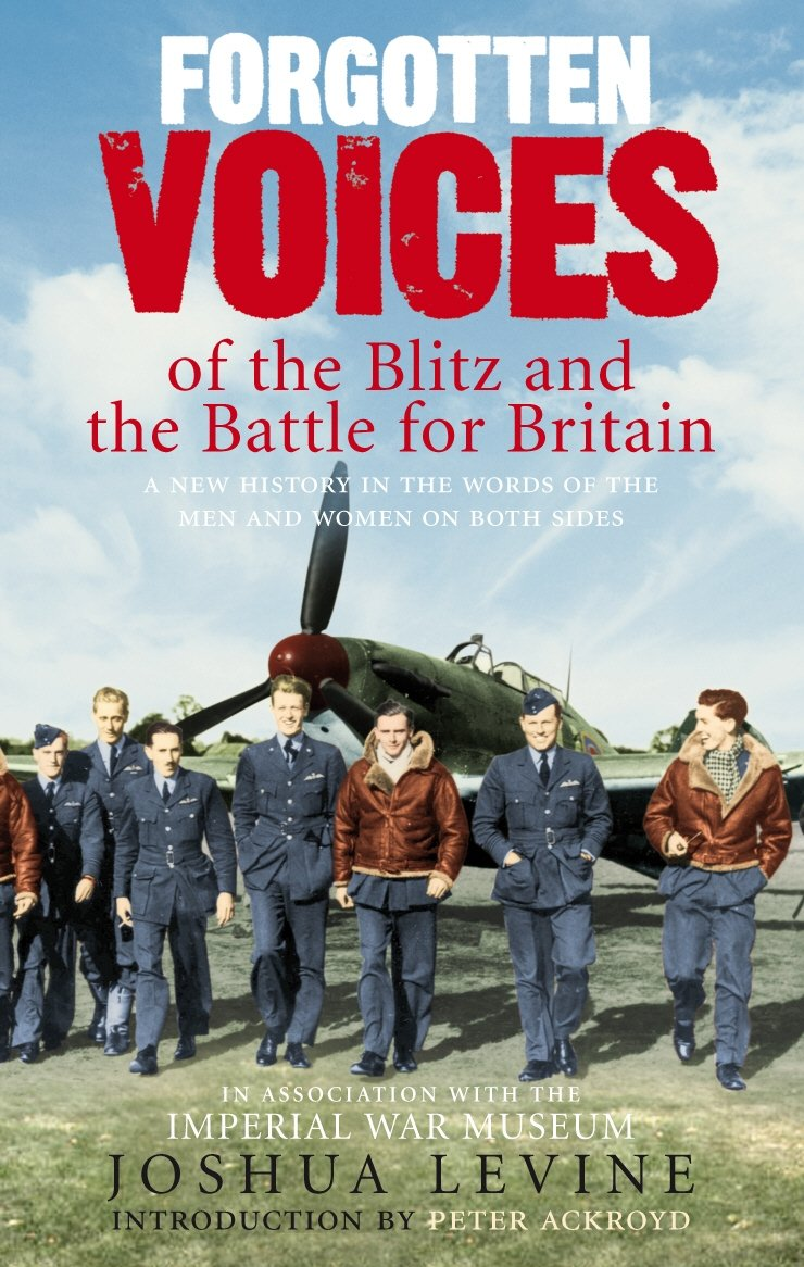 Download Forgotten Voices of the Blitz and the Battle for Britain ebook