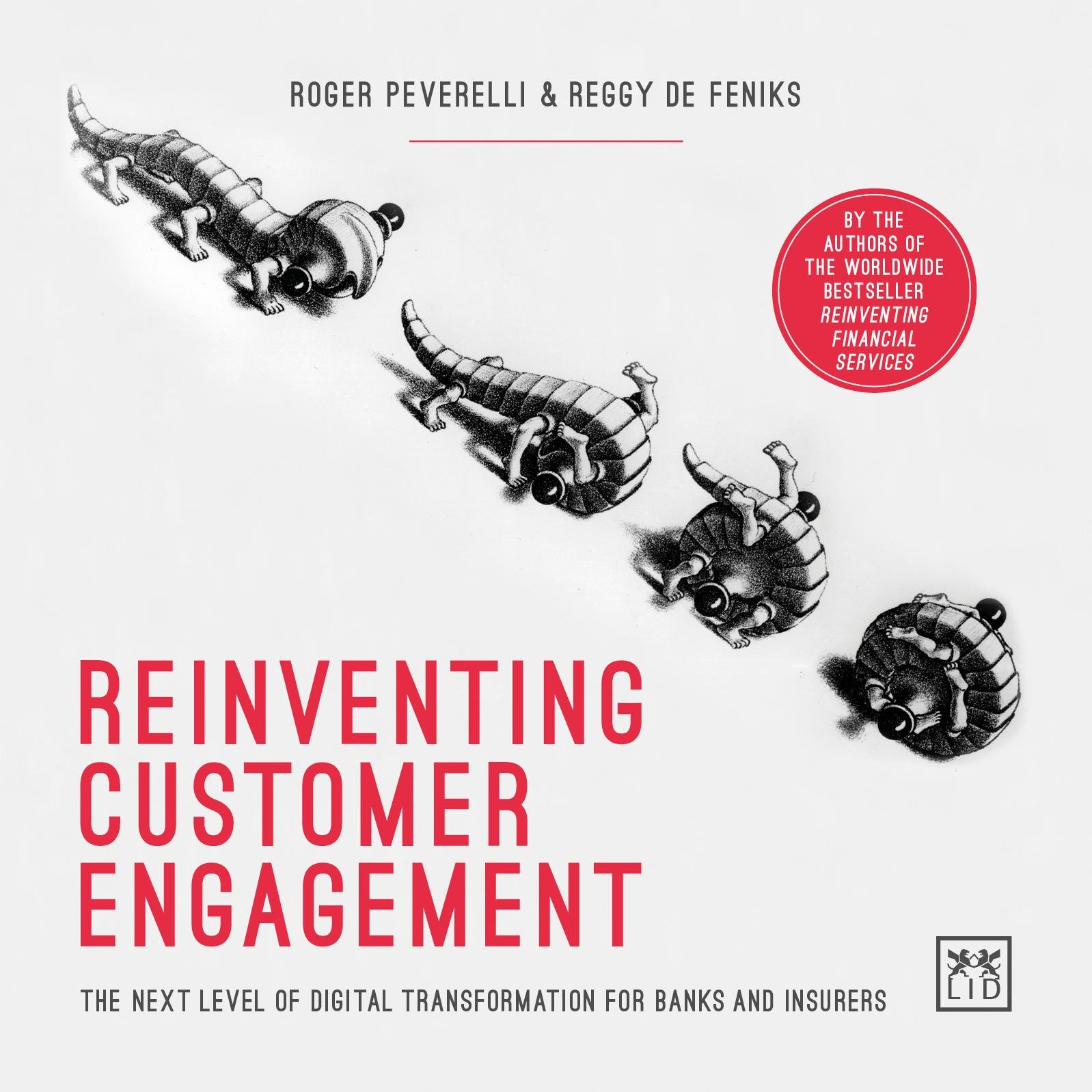 Reinventing Customer Engagement: The Next Level of Digital Transformation for Banks and Insurers
