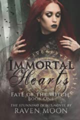 Immortal Hearts (Fate of the Witch) Paperback