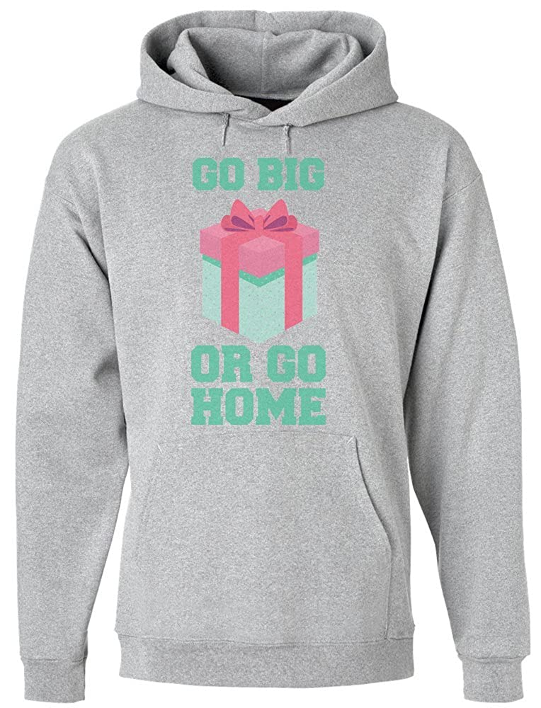 IDcommerce Go Big Or Go Home Mens Hoodie Pullover