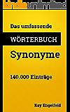 Das umfassende Wörterbuch Synonyme: 140.000 Einträge (Umfassende Wörterbücher)