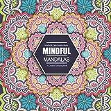 Mindful Mandalas A Creative Colouring Book Calm Books For Adults