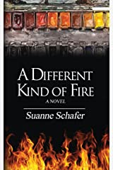 A Different Kind of Fire: A Novel Paperback