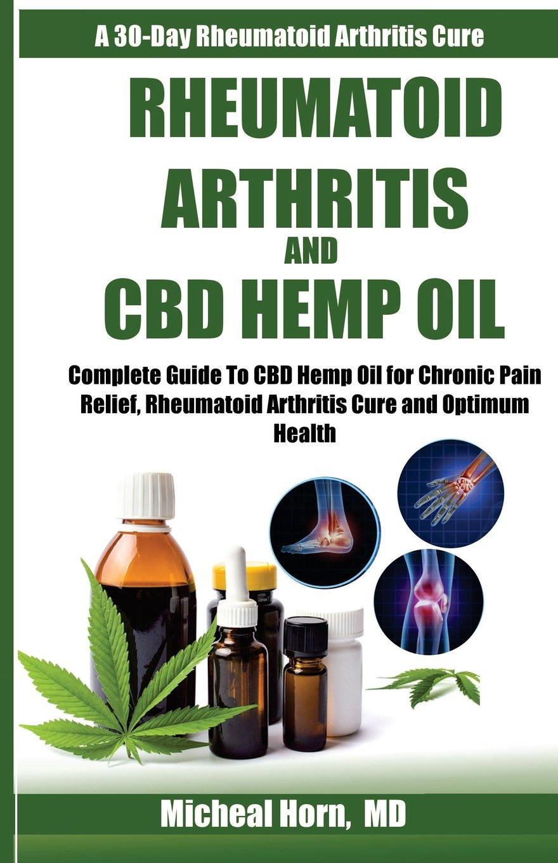 Rheumatoid Arthritis and CBD Hemp Oil: Complete