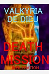 Death Mission: Infiltration (Death Mission Earth 2088 Book 2) Kindle Edition