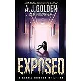 Exposed: A Diana Hunter Mystery (Diana Hunter Mystery Series) (Volume 5)