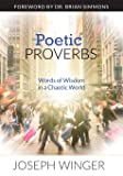 Poetic Proverbs: Words of Wisdom in a Chaotic World
